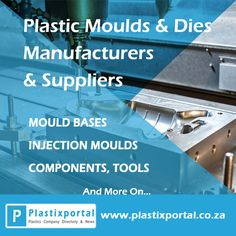 Search for Plastic Moulds and Dies Suppliers and Manufacturers on Plastixportal Now!  Visit www.plastixportal.co.za for more info!  #plastixportal #moulds #mouldBases #moulding #tooling #supplies #components #repair #suppliers #manufacturers #onlineadvertising #digitaladvertising #marketing #advertise #equipment #machinary #plastics