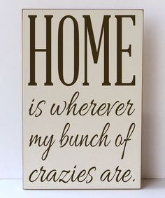Vinyl Crafts Cream & Brown \'My Bunch of Crazies\' Wall Sign