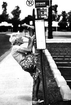 Because someday when I'm old, I want to be able to still do this;)