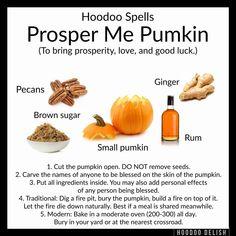 Hoodoo - Prosper Me Pumpkin Hoodoo Spells, Magick Spells, Luck Spells, Prosperity Spell, Gypsy Spells, Voodoo Hoodoo, Herbal Magic, Witch Spell, Money Spells
