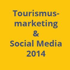 10 Punkte, vor denen sich Touristiker im Social Web 2014 nicht mehr drücken können. · Blogpost von #KristineHonig #SocialMedia