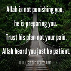 Allah is preparing you.