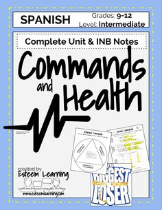 Spanish Unit on Commands & Health / Mandatos y La Salud - $10. This 8-hour Unit on commands and health is based on VenConmigo vocabulary and uses students' interactive notebooks as well as fun games and activities to learn about and then practice with commands and health-related vocabulary.