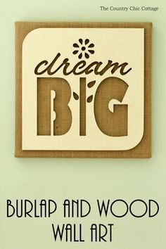 Burlap Wall Art with Wood Cutout - The Country Chic Cottage Burlap Wall Decor, Diy Wall Decor, Burlap Projects, Diy Projects, Burlap Crafts, Wood Crafts, Diy Wall Art, Wood Wall Art, Burlap Canvas