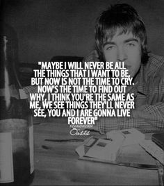 oasis live forever One of my fave songs Oasis Lyrics, Song Lyrics, Oasis Music, Oasis Quotes, Oasis Band, Lyrics To Live By, Oasis Live Forever Lyrics, Online Guitar Lessons, Music Express