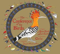 Buy The Conference of the Birds of Lavishly illustrated by award-winning illustrator, Demi, this magical and inspiring story of the adventures of a flock of wayfaring birds in search of their king will delight children with its tales of overcoming fear, p Science Fiction, Wisdom Books, Flock Of Birds, Spiritual Development, Animation Film, Flocking, Rainbow Colors, Childrens Books, Conference
