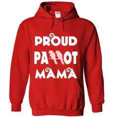 [Best Tshirt] Proud Parrot Mama 4 (Topdesigntshirt) Hoodies, Tee Shirts