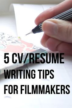 5 CV Resume Writing Tips for Filmmakers.  finding work on film sets is not impossible. Read the post for more info | Filmmaker | Screenwriter