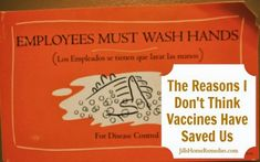 The Reasons I Don't Think Vaccines Have Saved Us - Jill's Home Remedies