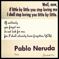 Pablo Neruda. Poem. Love. Quote.