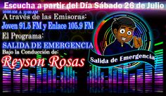 Reyson Rosas  Programa de Radio Cultural con una variedad de Temas y Enriquecido con una Diversidad Juvenil Participativa de Gran Interés, aprendizaje y entretenimiento transmitido los Días Sábados de 10 a 11 de la Mañana por la Emisora Joven 91.5 FM y en la Frontera por Enlace 105.9 FM, también puedes escucharlo a través de la página en internet http://joven915fm.es.tl/