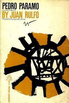 Pedro Paramo by Juan Rulfo. Grove Press, 1959. Evergreen E-149. Cover design and illustration by Roy Kuhlman. www.roykuhlman.com