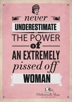 Hath no fury than a woman's scorn