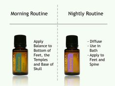 Morning/night routines using doterra balance and serenity!