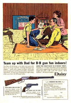 Shoot a BB gun INDOORS (with Dad – that's safer)