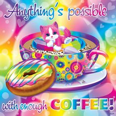 Lisa Frank - Coffee