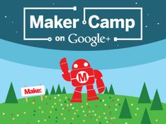 Kids can take part in the FREE virtual Maker Camp this summer.  It looks like it's intended for teens but it looks so cool, I had to post it here!