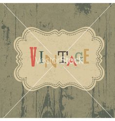 Vintage label on wooden background vector 915270 - by pashabo on VectorStock�