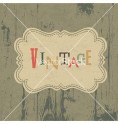 Vintage label on wooden background vector