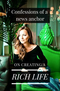 """Confessions of a news anchor on creating a rich life """"Rich Bitch"""""""
