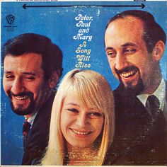 A Song Will Rise  Peter, Paul and Mary  Warner Bros WS 1589  1965