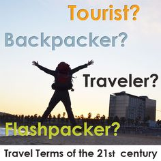 Are you a tourist, a traveler, a backpacker, or a Flashpacker?    But wait...what's the difference anyway?    Check out our cheat sheet of common travel terms and definition http://www.gomio.com/blog/index.php/travel-terms-of-the-21st-century/    Thanks for the correction!