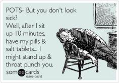 """But you don't look sick"" POTS postural orthostatic tachycardia syndrome #invisibleillness #chronicillness #dysautonomia #CFS"