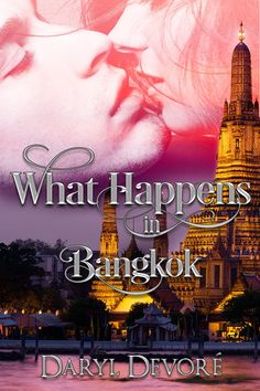Book Promotion: What Happens in Bangkok by Daryl Devore