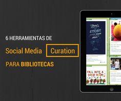 El Mundo Web Social: 6 Herramientas de Social Media Curation para Bibliotecas.