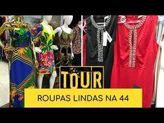 765332e80 TOUR ROUPAS LINDAS E BARATAS NA 44 - YouTube Roupas Lindas