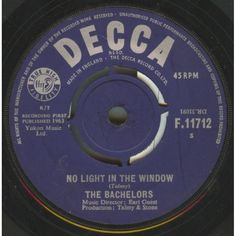 """7"""" 45RPM No Light In The Window/Whispering by The Bachelors from Decca"""