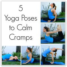 5 Yoga Poses to Calm Cramps - To Live & Diet in LA
