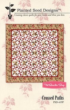 Crossed Paths Quilt Pattern Planted Seed Designs - Fat Quarter Shop