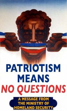 Patriotism Means No Questions