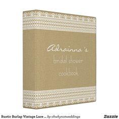 Rustic Burlap Vintage Lace Bridal Shower Cookbook Binder