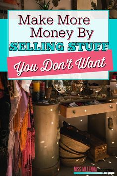 Want to clear out your clutter and make #some extra #cash? Check out our easy tips for #selling stuff you don't want anymore.