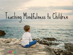 Teaching Mindfulness to Children from Encourage Play Mental Health Awareness Week