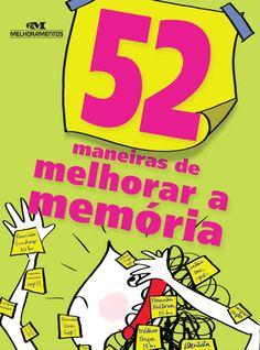 52 maneiras de melhorar a memória eBook: Clene Salles, Lais Dias: Amazon.com.br: Loja Kindle