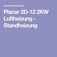 Planar 2D-12 2KW Luftheizung - Standheizung