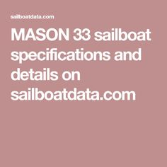 MASON 33 sailboat specifications and details on sailboatdata.com