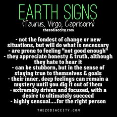 Earth signs Taurus, Virgo and Capricorn Capricorn And Virgo, Taurus Facts, Zodiac Sign Facts, Virgo Zodiac, My Zodiac Sign, Astrology Signs, Earth Signs Zodiac, Virgo Girl, Zodiac Capricorn
