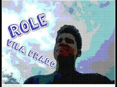 Diário #4 - ROLE PELA VILA PRADO