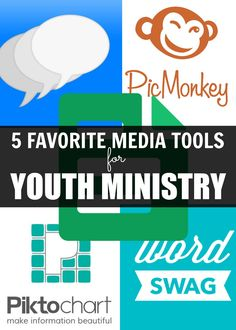 5 Favorite Media Tools for Youth Ministry
