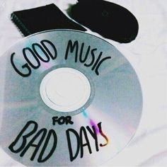 Good music x bad days