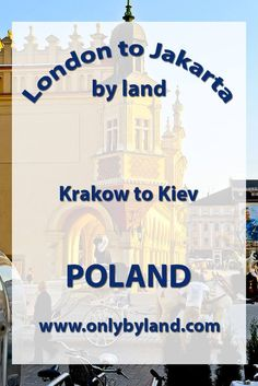 A visit to the points of interest of Krakow before taking the train to Kiev, Ukraine.