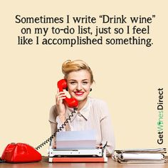 """Drink Wine"" is always on my to-do list! #drinkwine #todolist #feelingaccomplishedalready #cantwaittocrossthisoff #getwinesdirect #Monday"