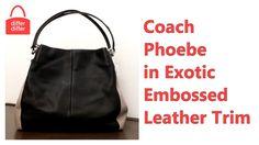 Coach Phoebe Shoulder Bag in Exotic Embossed Leather Trim 38251