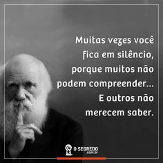 Acesse: www.osegredo.com.br  | #OSegredo  #UnidosSomosUm Quiet People, Postive Quotes, Magic Words, Life Goes On, Anti Social, More Than Words, Steve Jobs, Thought Provoking, Inspire Me