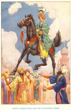 Prince Feroze-Shah And The Enchanted Horse  By Harry G. Theaker  From The Arabian Nights .1940 edition