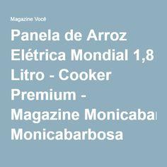Panela de Arroz Elétrica Mondial 1,8 Litro - Cooker Premium - Magazine Monicabarbosa